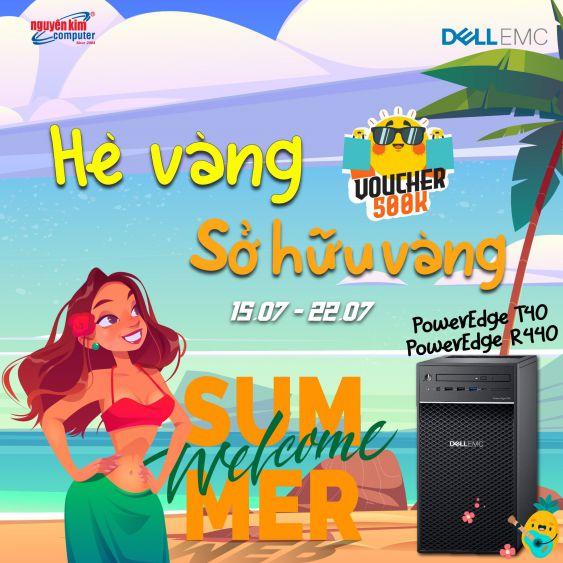 SUMMER SALE : SỞ HỮU DELL EMC POWEREDGE NHẬN PHIẾU MUA HÀNG 500K